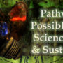 "Talk and Performance at ""Pathways to Possible Worlds"""